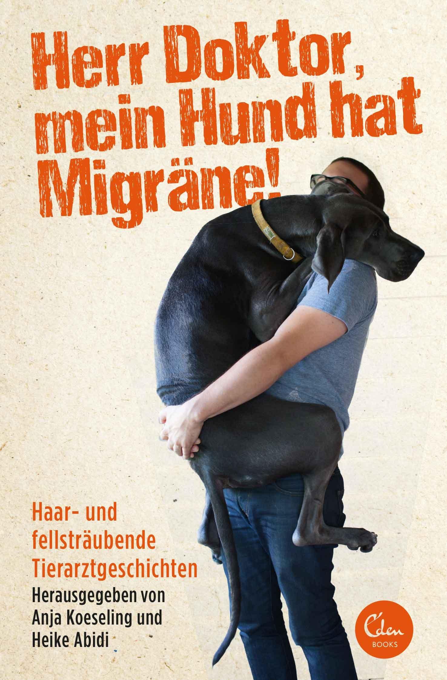 Herr Doktor mein Hund hat Migräne!